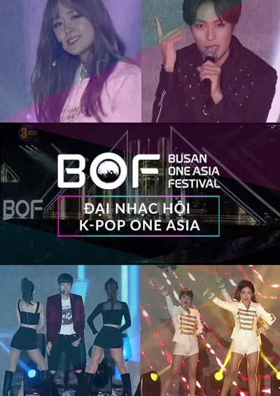 BOF 2016: Đại nhạc hội K-POP One Asia