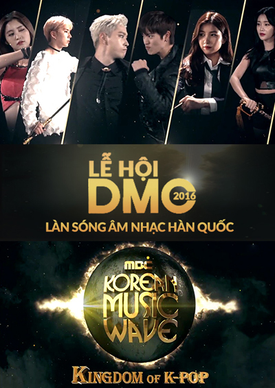 DMC 2016: Làn sóng Âm nhạc Hàn Quốc