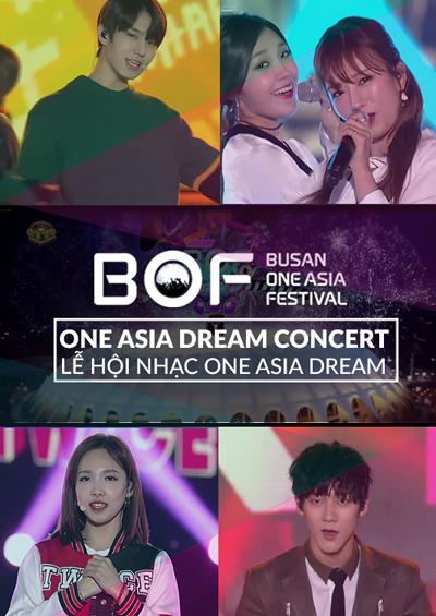 BOF 2016: Lễ Hội Nhạc One Asia Dream